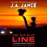 The Old Blue Line A Joanna Brady Novella, J. A. Jance