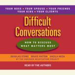 Difficult Conversations, Douglas Stone