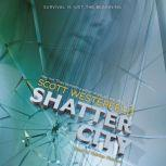 Shatter City, Scott Westerfeld