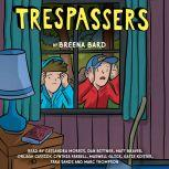 Trespassers (Unabridged edition), Breena Bard