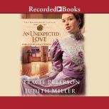 An Unexpected Love, Tracie Peterson