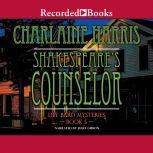 Shakespeare's Counselor, Charlaine Harris