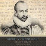 Select Essays, Michel de Montaigne