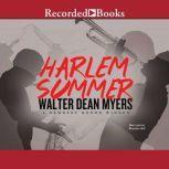 Harlem Summer, Walter Dean Myers
