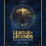 League of Legends: Realms of Runeterra (Official Companion), Lynn Bradford