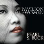 Pavilion of Women, Pearl S. Buck