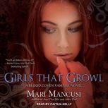 Girls that Growl A Blood Coven Vampire Novel, Mari Mancusi