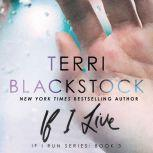 If I Live, Terri Blackstock