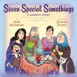 Seven Special Somethings: A Nowruz Story, Adib Khorram