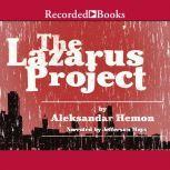 The Lazarus Project, Aleksandar Hemon