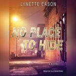 No Place to Hide, Lynette Eason