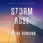 Storm Rose, Corina Bomann