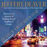 Death of a Blue Movie Star, Jeffery Deaver