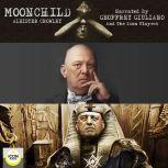 Moonchild, Aleister Crowley
