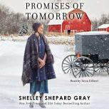 Promises of Tomorrow, Shelley Shepard Gray