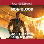 Iron & Blood, Larry N. Martin