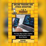 Online Trading and Stock Investing for Beginners, Instafo, Michael Wells