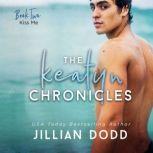 Kiss Me, Jillian Dodd