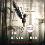 The Chestnut Man A Novel, Soren Sveistrup