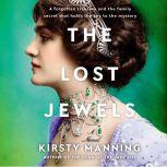 The Lost Jewels A Novel, Kirsty Manning