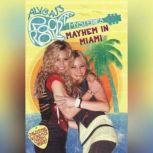 Mayhem in Miami #2, Tracey West