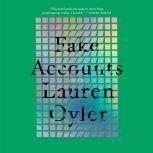 Fake Accounts, Lauren Oyler