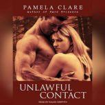 Unlawful Contact, Pamela Clare