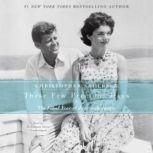 These Few Precious Days The Final Year of Jack with Jackie, Christopher Andersen