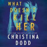 What Doesn't Kill Her Cape Charade, Christina Dodd