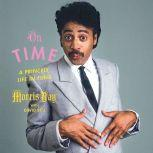 On Time A Princely Life in Funk, Morris Day