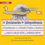 Los Tres Documentos que Hicieron Amrica [The Three Documents That Made America, in Spanish] La Declaracin de Independencia, La Constitucin de los Estados Unidos, y La Carta de Derechos, Unknown