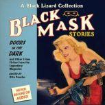 Black Mask 1: Doors in the Dark And Other Crime Fiction from the Legendary Magazine, Otto Penzler
