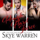 Rough Hard Fierce, Skye Warren