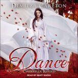 Dance Cinderella Retold, Demelza Carlton