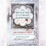 The Ministry of Utmost Happiness, Arundhati Roy