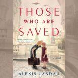 Those Who are Saved, Alexis Landau