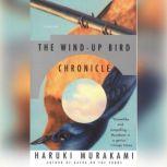 The Wind-Up Bird Chronicle, Haruki Murakami