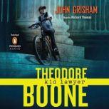 Theodore Boone: Kid Lawyer, John Grisham