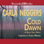 Cold Dawn, Carla Neggers