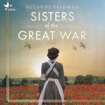 Sisters of the Great War, Suzanne Feldman