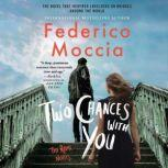 Two Chances with You, Federico Moccia