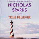 True Believer, Nicholas Sparks
