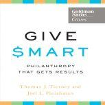 Give Smart Philanthropy that Gets Results, Thomas J. Tierney