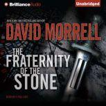 The Fraternity of the Stone, David Morrell