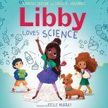 Libby Loves Science, Kimberly Derting/Shelli R. Johannes