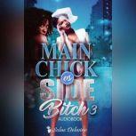 Main Chick vs Side Bitch 3 Book 3, Solae Dehvine
