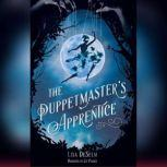 The Puppetmaster's Apprentice, Lisa DeSelm