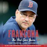 Francona: The Red Sox Years, Terry Francona
