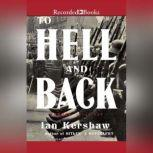 To Hell and Back Europe 1914-1949, Ian Kershaw