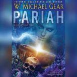 Pariah, W. Michael Gear